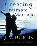 Creating An Intimate Marriage: Rekindle Romance Through Affection Warmth And Encouragement