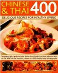 Chinese & Thai 400 Healthy Recipes For Modern Living