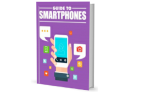 Guide To Smartphones E-book