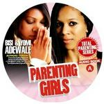 Parenting Girls (audio Books)
