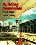 Building Economics: Appraisal And Control Of Building Design Cost And Efficiency (macmillan Building And Surveying)